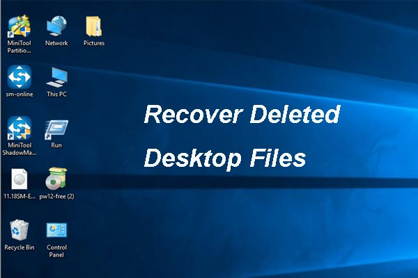 Lost Desktop File Recovery: You Can Recover Desktop Files Easily