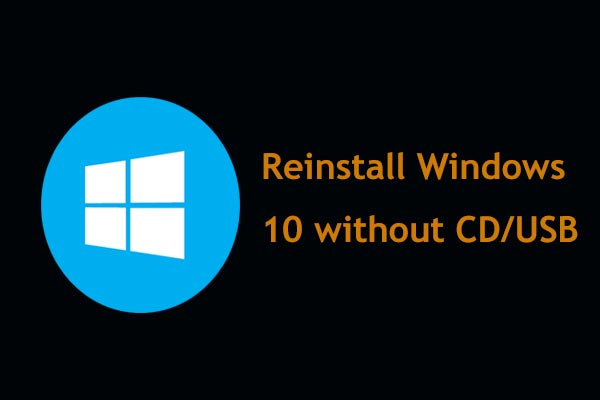 💿 How to Reinstall Windows 10 without CD/USB Easily (3