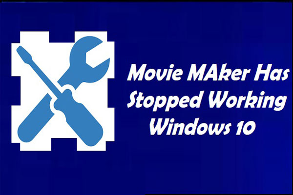 windows movie maker stopped working