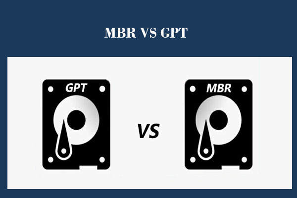 MBR vs  GPT Guide: What's The Difference and Which One Is