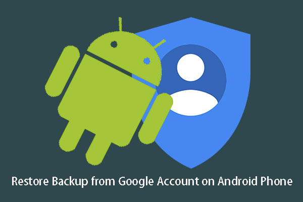 How to Restore Backup from Google Account on Android Phone