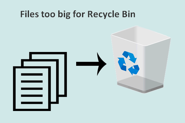 Accidentally Deleted Files Too Big For Recycle Bin, How To