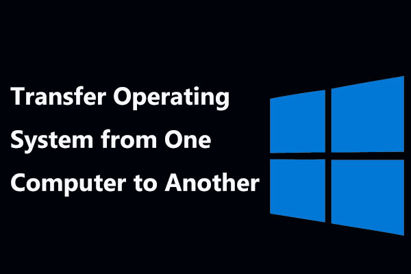 transfer operating system from one computer to another