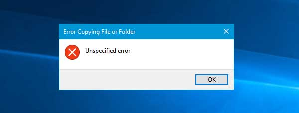 Troubleshooting for Error Copying File or Folder Unspecified