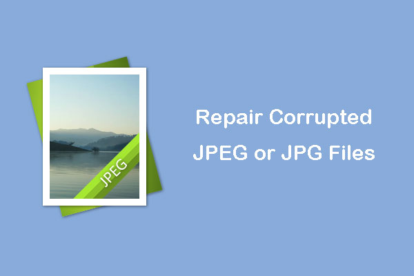 JPEG Recovery – How Do I Recover JPEG Photos (2 Solutions