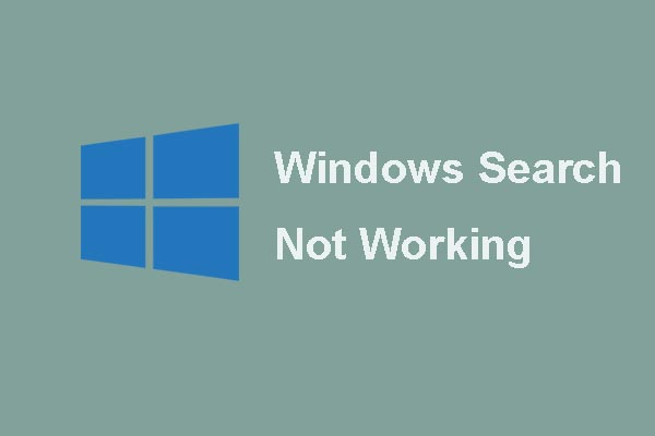Here Are 6 Reliable Solutions to Windows Search Not Working!
