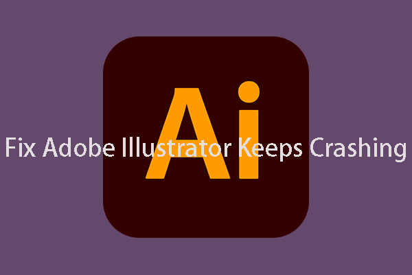 Perfect Solutions to Adobe Illustrator Keeps Crashing Issue