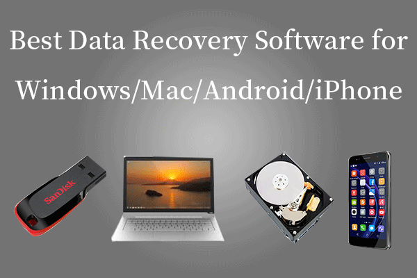 2019 Best 10 Data Recovery Software for Windows/Mac/Android/iPhone