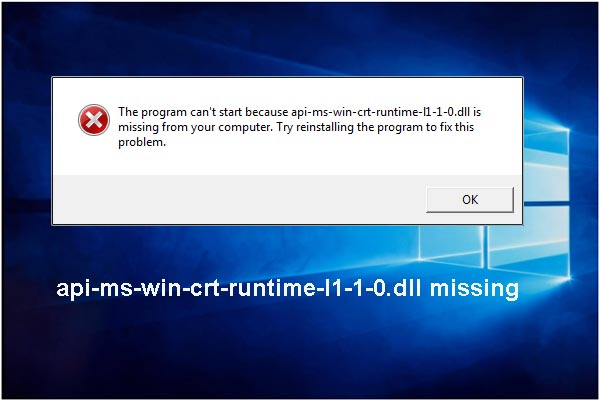 "How Can I Fix ""api-ms-win-crt-runtime-l1-1-0 dll missing"