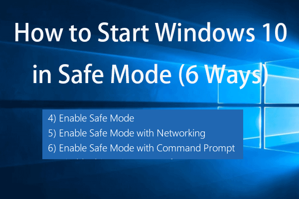 How To Start Windows 10 In Safe Mode While Booting 6 Ways