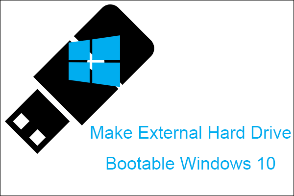 release info on good service online store Four Methods to Make External Hard Drive Bootable Windows 10