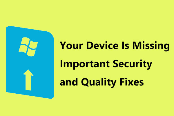 Solve Your Device Is Missing Important Security And Quality Fixes