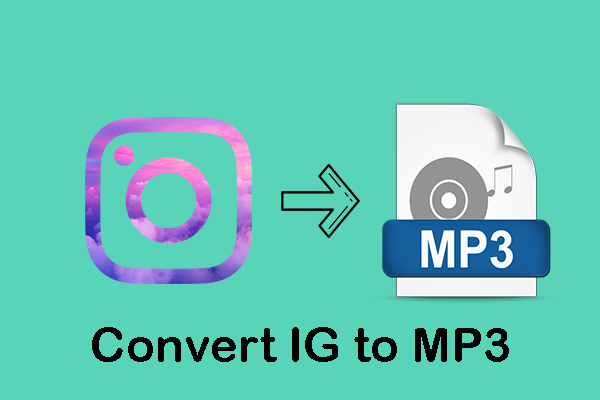 2 Useful Tools to Download Instagram to MP3