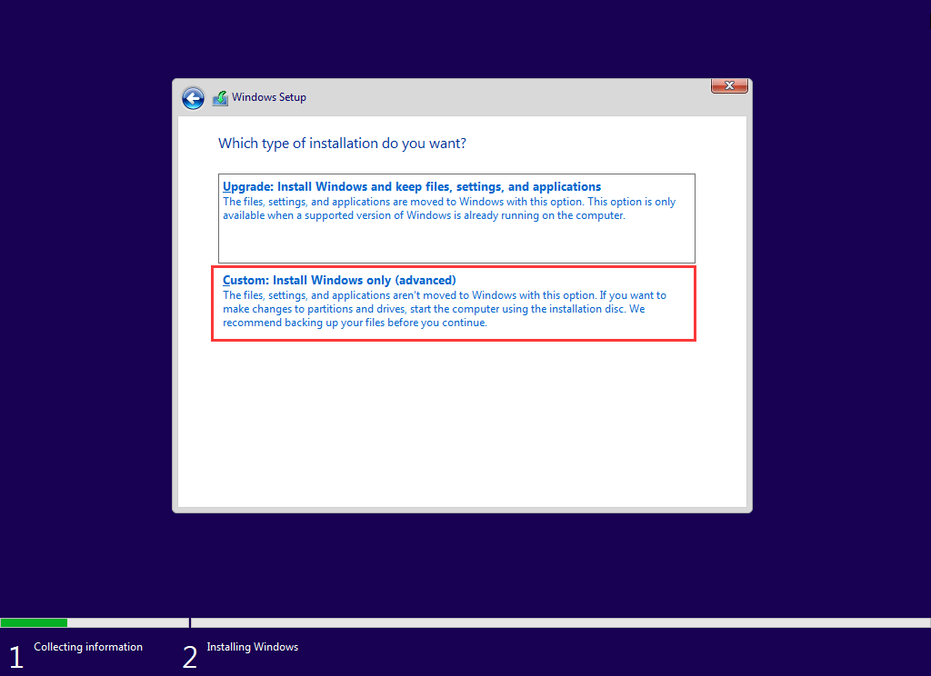 choose Custom: Install Windows only (Advanced)
