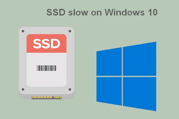 SSD slow on Windows 10