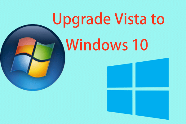 How To Upgrade Vista To Windows 10 A Full Guide For You