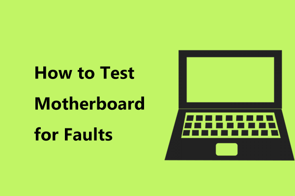 how to test motherboard