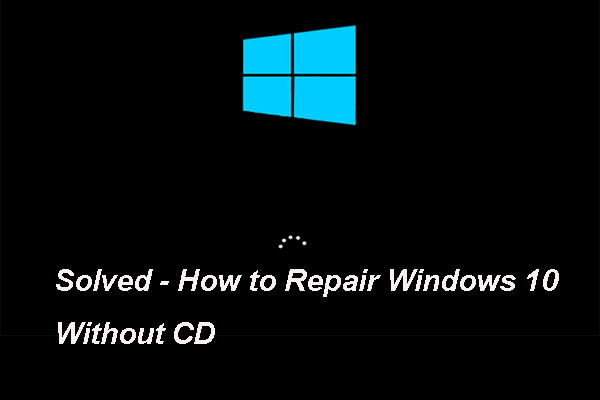 7 Ways How To Repair Windows 10 Without Cd