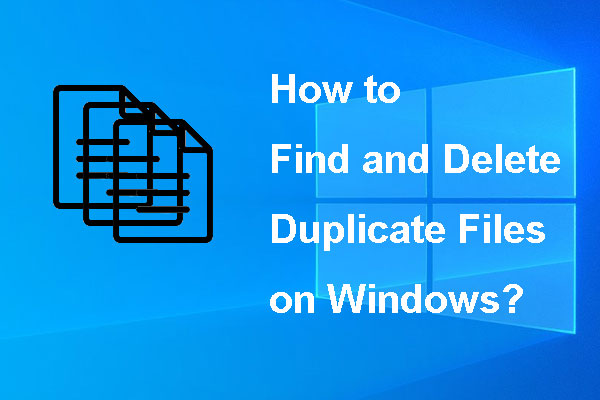 how find and delete duplicate files on windows thumbnail