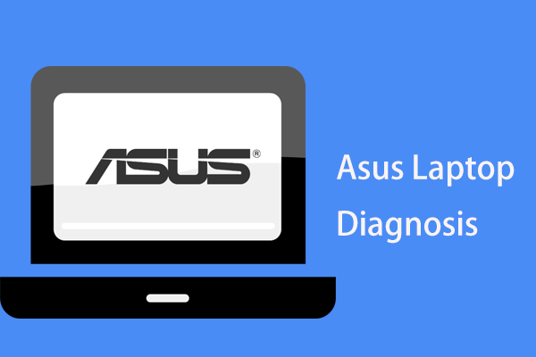 Asus laptop diagnostic
