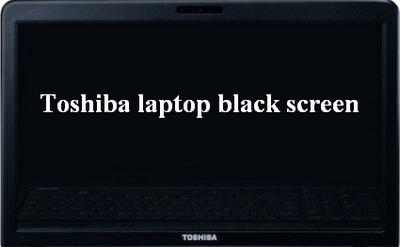 Toshiba laptop black screen