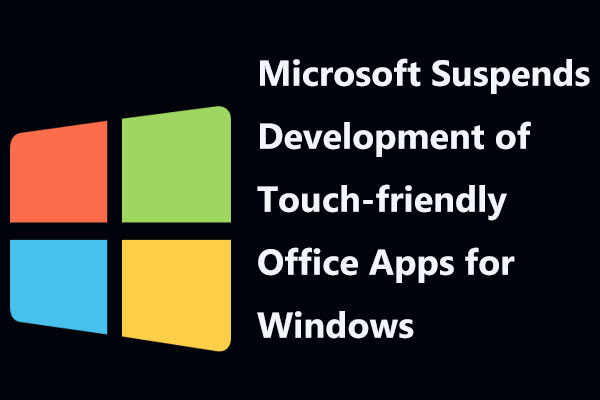 Microsoft Suspends Development of Touch-friendly Office Apps for