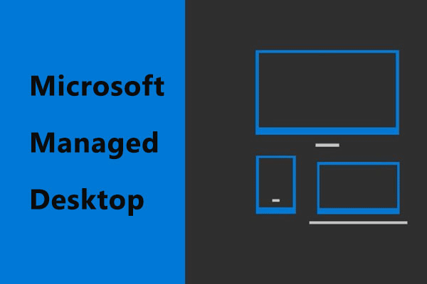 Microsoft's Microsoft Managed Desktop Service will Charge a