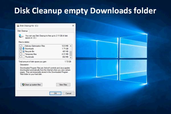 Disk Cleanup Empty Downloads Folder In Windows 10 October
