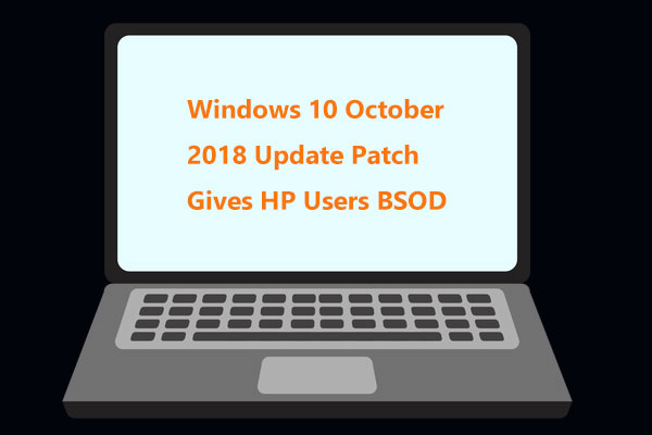 Windows 10 October 2018 Update Patch Gives HP Users BSOD