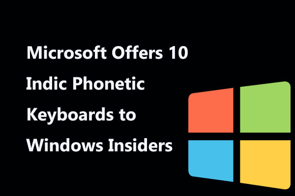 Microsoft Offers 10 Indic Phonetic Keyboards to Windows