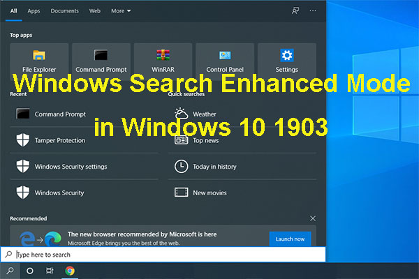 Windows Search Enhanced Mode - A New Feature in Windows 10 V1903