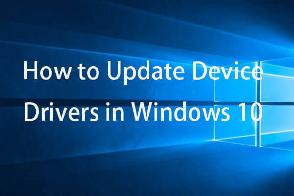 update device drivers windows 10 thumbnail