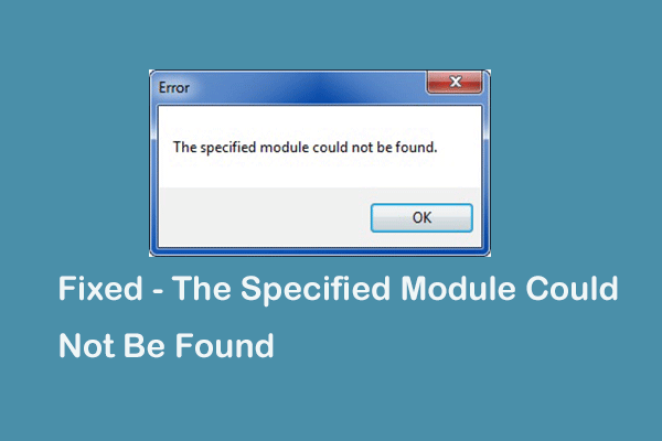 the specified module could not be found
