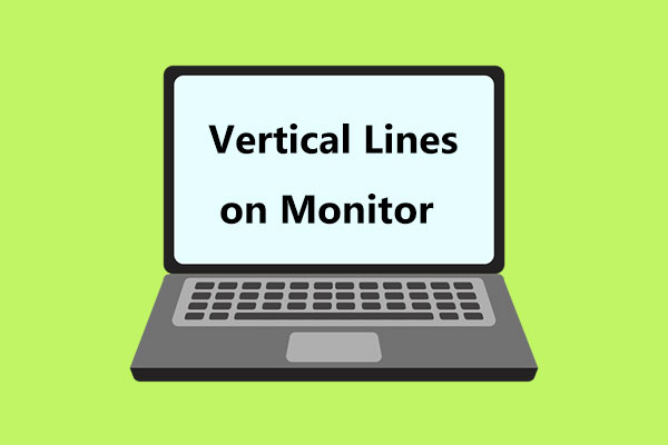 vertical lines on monitor thumbnail