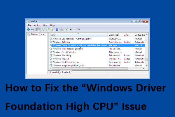 """How to Fix the """"Windows Driver Foundation High CPU"""" Issue"""