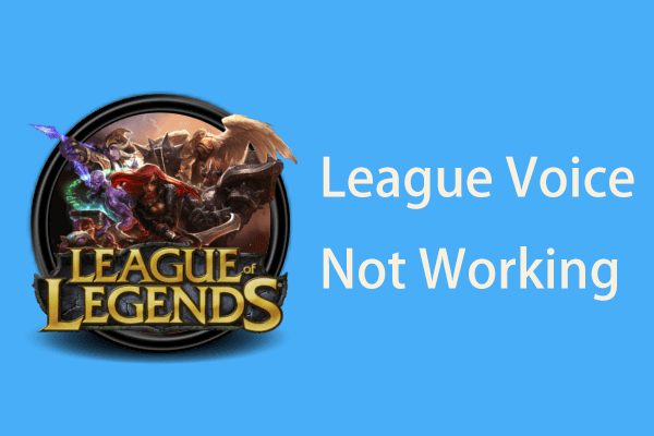 League voice not working