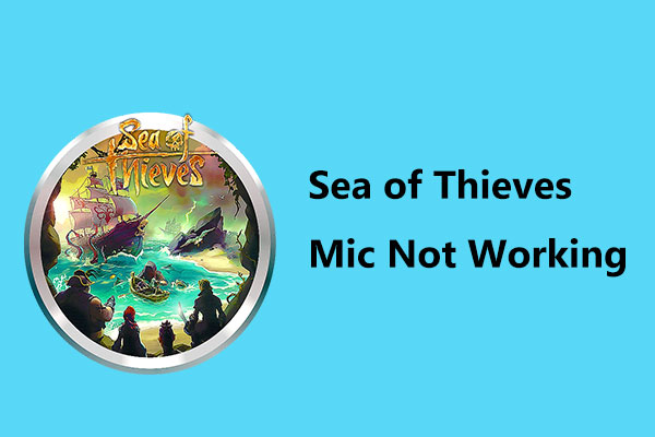 Sea of Thieves mic not working