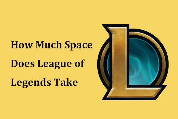 how much space leagues of legends takes thumbnail - Free Game Cheats