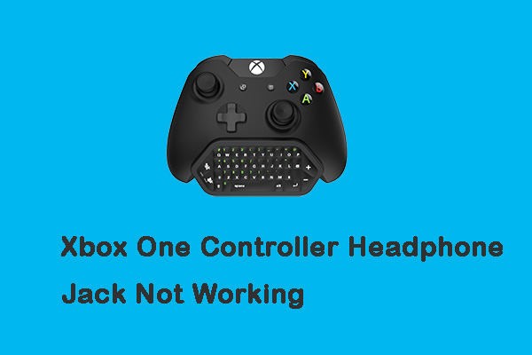 xbox one controller headphone jack not working thumbnail