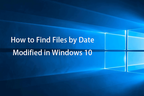 find files by date Windows 10