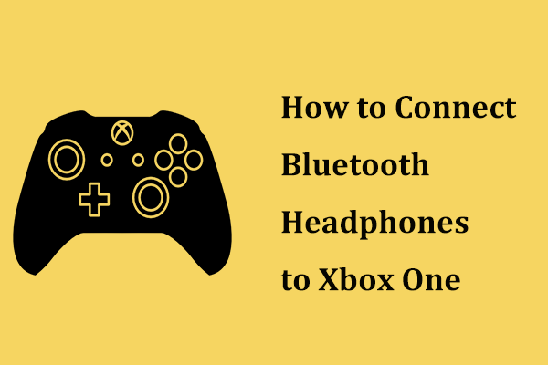 how to connect Bluetooth headphones to Xbox One