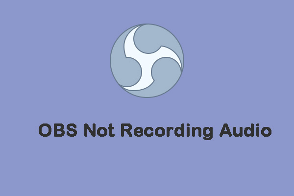 OBS not recording audio