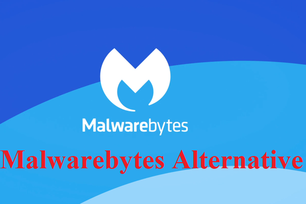 5 Brilliant Malwarebytes Alternatives For Windows 10 In 2020