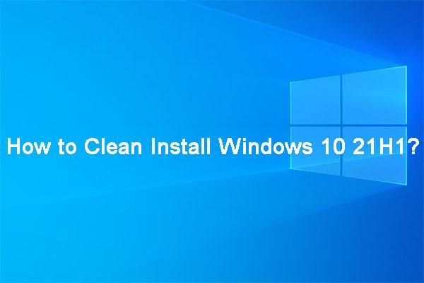 clean install windows 10 21h1 thumbnail